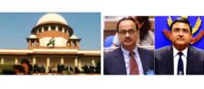 CBI विवाद: SC ने CVC को जांच के लिए दिए 2 हफ्ते, नागेश्वर की पॉवर पर लगी पाबन्दी